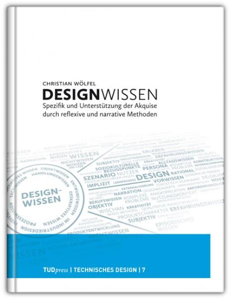 Wölfel: Designwissen – Spezifik und Unterstützung der Akquise durch reflexive und narrative Methoden